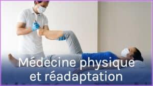 Métiers de la médecine physique et réadaptation