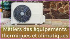 équipements thermiques et climatiques